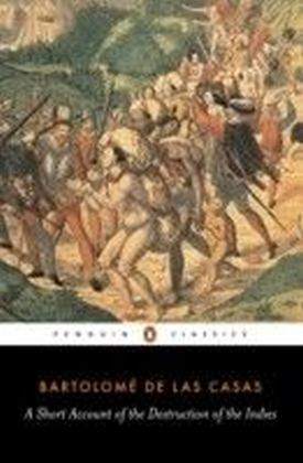 Short Account of the Destruction of the Indies