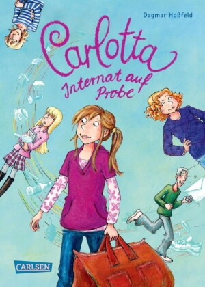 Carlotta - Internat auf Probe