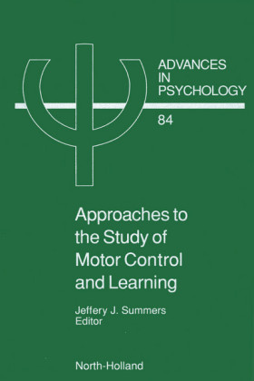Approaches to the Study of Motor Control and Learning