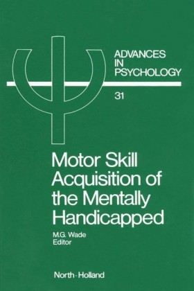 Motor Skill Acquisition of the Mentally Handicapped
