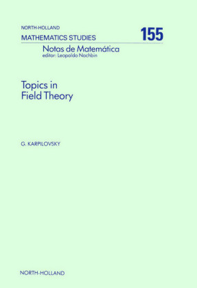 Topics in Field Theory