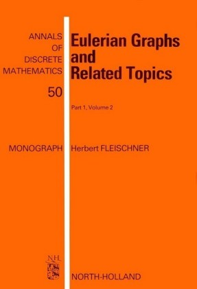 Eulerian Graphs and Related Topics, Volume 50.