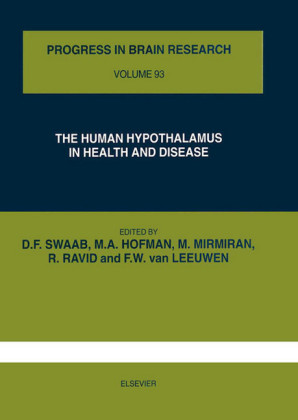 Human Hypothalamus in Health and Disease, The. Progress in Brain Research, Volume 93.
