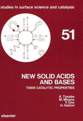 New Solid Acids and Bases: Their Catalytic Properties. Studies in Surface Science and Catalysis, Volume 51.
