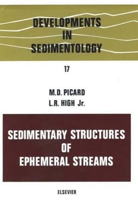 Sedimentary structures of ephemeral streams. Developments in Sedimentology, Volume 17.