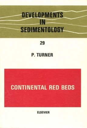 Continental Red Beds. Developments in Sedimentology, Volume 29.