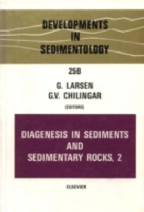 Diagenesis in Sediments and Sedimentary Rocks, Volume 2. Vol.2