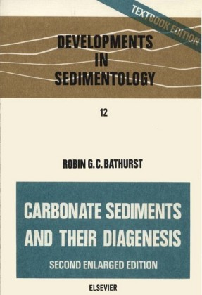 Carbonate sediments and their diagenesis. Developments in Sedimentology, Volume 12.