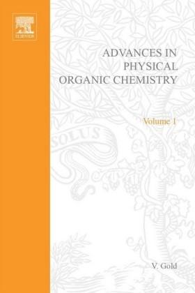 ADV PHYSICAL ORGANIC CHEMISTRY V1 APL