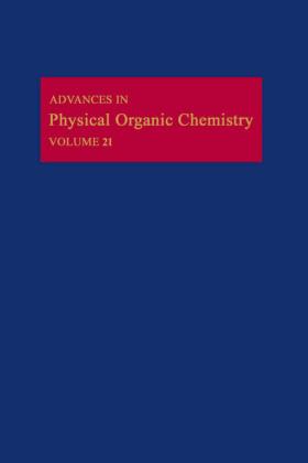 ADV PHYSICAL ORGANIC CHEMISTRY V21 APL