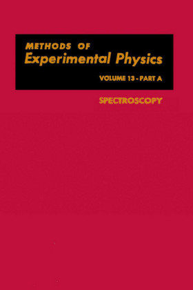 Spectroscopy. Methods of Experimental Physics, Volume 13 - Part A.
