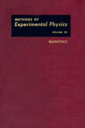 Biophysics. Methods of Experimental Physics, Volume 20.