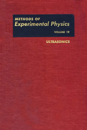 Ultrasonics. Methods of Experimental Physics, Volume 19.