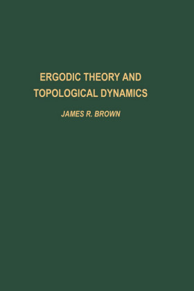 Ergodic Theory and Topological Dynamics. Pure and Applied Mathematics.