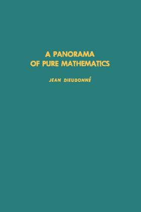 Panorama of Pure Mathematics, A. Pure and Applied Mathematics.