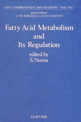 Fatty acid metabolism and its regulation
