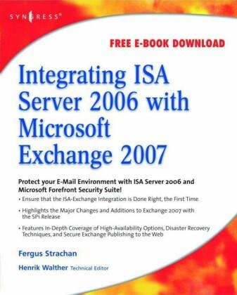 Integrating ISA Server 2006 with Microsoft Exchange 2007