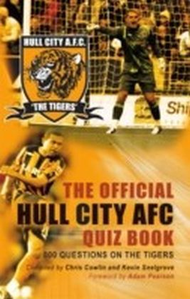 Official Hull City AFC Quiz Book