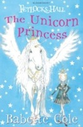 Fetlocks Hall: The Unicorn Princess