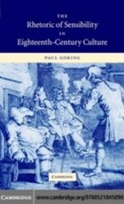 Rhetoric of Sensibility in Eighteenth-Century Culture