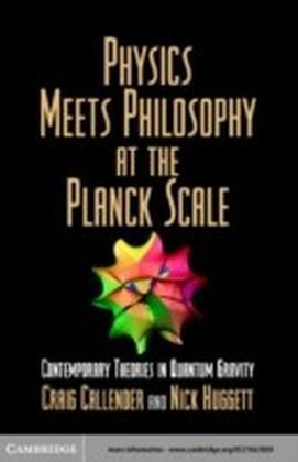 Physics Meets Philosophy at the Planck Scale