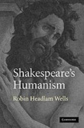 Shakespeare's Humanism