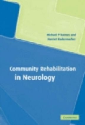 Community Rehabilitation in Neurology