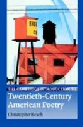 Cambridge Introduction to Twentieth-Century American Poetry
