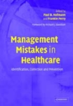 Management Mistakes in Healthcare