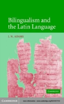Bilingualism and the Latin Language