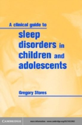 Clinical Guide to Sleep Disorders in Children and Adolescents