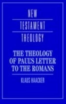 Theology of Paul's Letter to the Romans