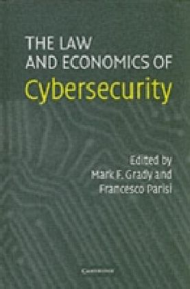 Law and Economics of Cybersecurity
