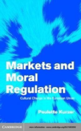Markets and Moral Regulation