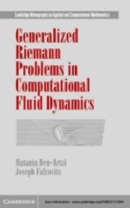 Generalized Riemann Problems in Computational Fluid Dynamics
