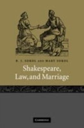 Shakespeare, Law, and Marriage