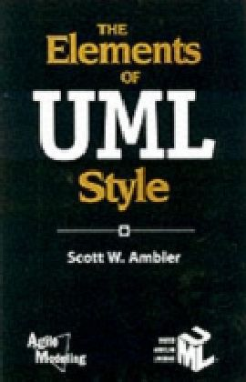 Elements of UML(TM) Style