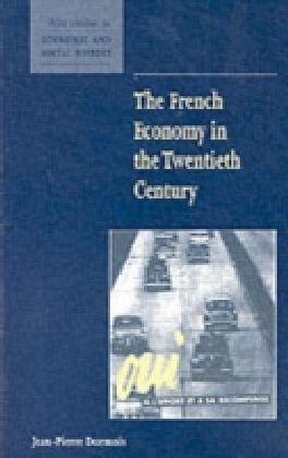 French Economy in the Twentieth Century