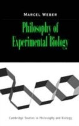 Philosophy of Experimental Biology