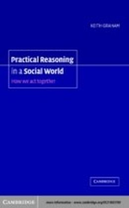Practical Reasoning in a Social World