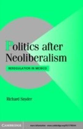 Politics after Neoliberalism