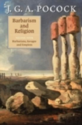 Barbarism and Religion. Vol.4