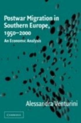 Postwar Migration in Southern Europe, 1950-2000