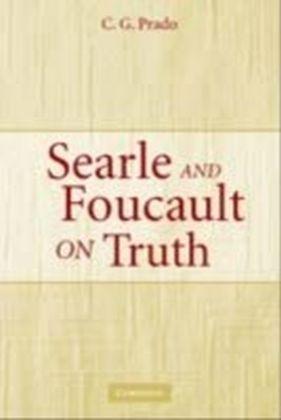 Searle and Foucault on Truth