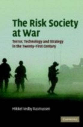 Risk Society at War