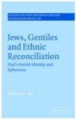 Jews, Gentiles and Ethnic Reconciliation