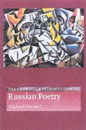 Cambridge Introduction to Russian Poetry