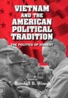 Vietnam and the American Political Tradition