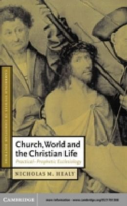 Church, World and the Christian Life
