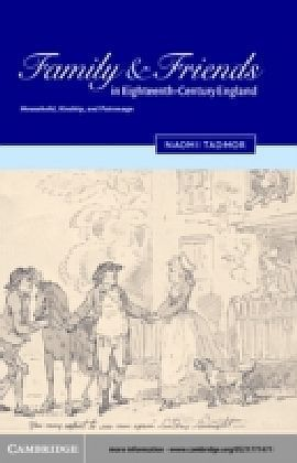 Family and Friends in Eighteenth-Century England